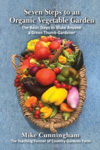 Seven Steps to an Organic Vegetable Garden